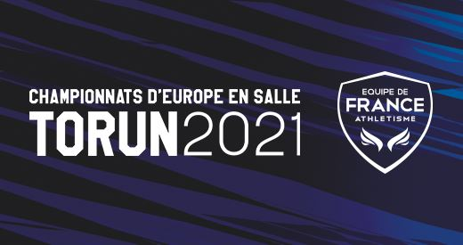 Championnats d'Europe en salle de Torun : La sélection tricolore