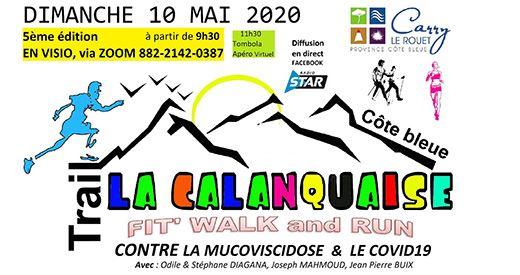 Le trail de La Calanquaise ... en visio !