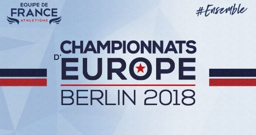 Championnats d'Europe de Berlin : La selection française