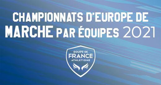 Championnats d'Europe de marche par équipes : la sélection tricolore